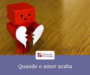 Quando o amor acaba