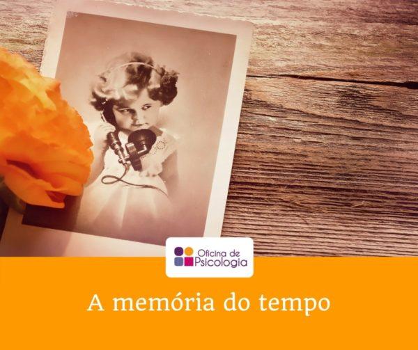 A memória do tempo