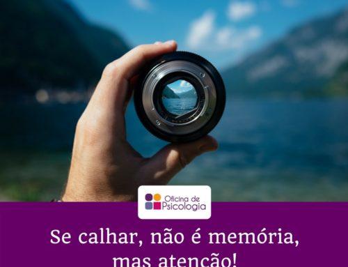 Se calhar não é memória, mas atenção!