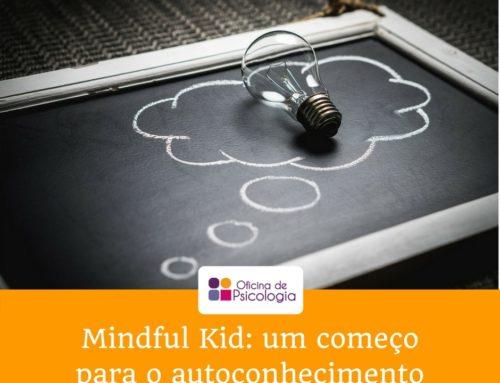 Mindful Kid: um começo para o autoconhecimento
