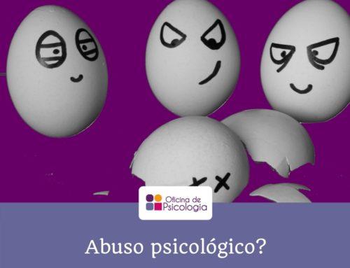 Abuso psicológico?