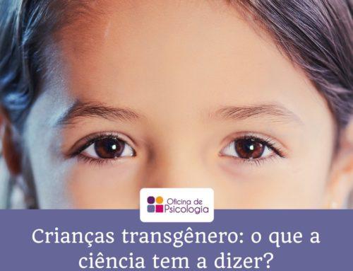 Crianças Transgênero: o que a Ciência tem a dizer