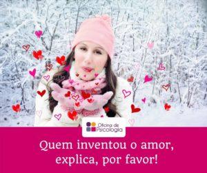 Quem inventou o amor