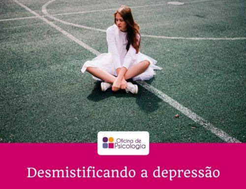 Desmistificando a Depressão