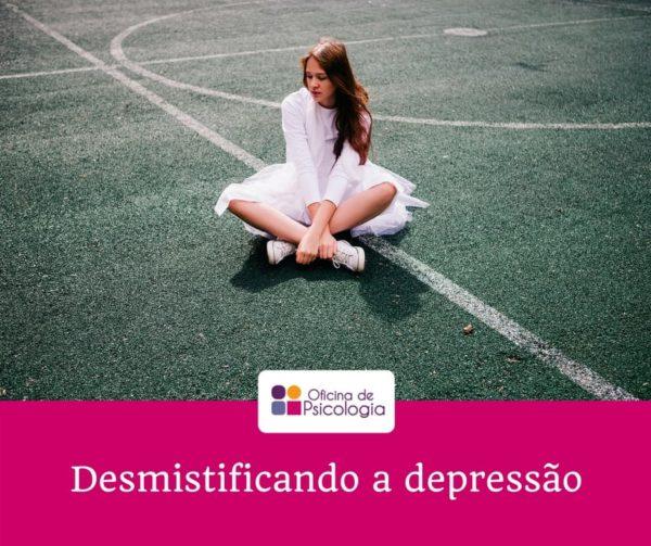 Desmistificando a depressao