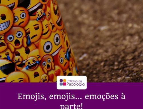 Emojis, emojis… emoções à parte!