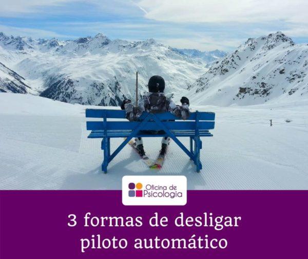 3 formas de desligar o seu piloto automático