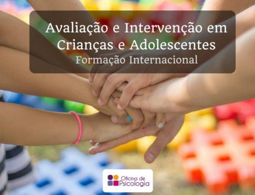 Formação Avaliação e Intervenção em Crianças e Adolescentes