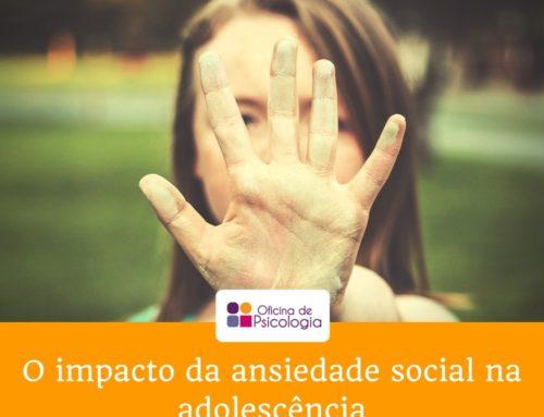 O impacto da ansiedade social na adolescência