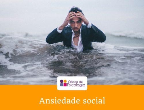 Ansiedade social e o corpo