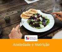 Ansiedade e Nutrição