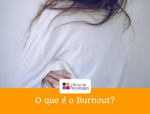 O que é o Burnout?