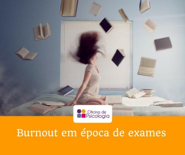 Burnout em época de exames