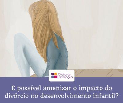 É possível amenizar o impacto do divórcio
