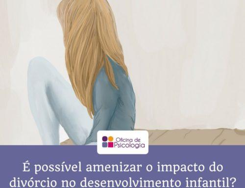 É possível amenizar o impacto do divórcio no desenvolvimento infantil?