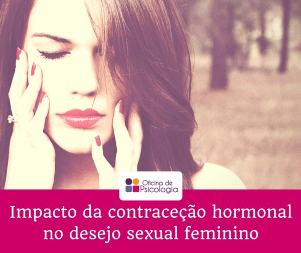 Impacto da contraceção hormonal