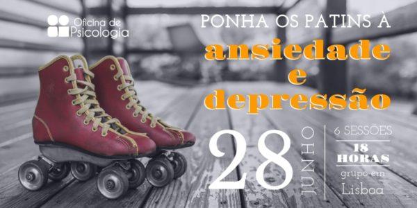 pôr os patins à ansiedade e depressão