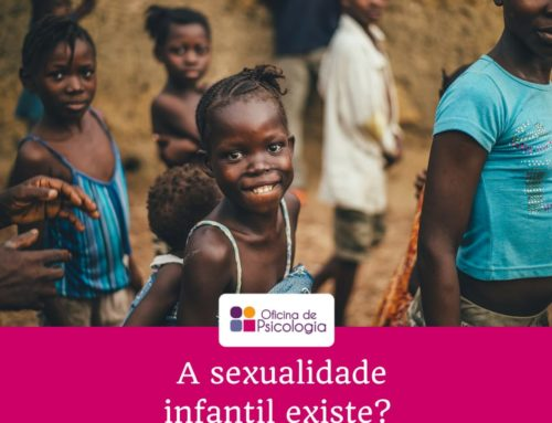 A sexualidade infantil existe?