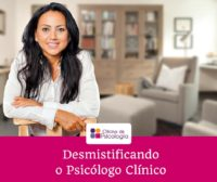 Desmistificando-Psicologo-Clinico