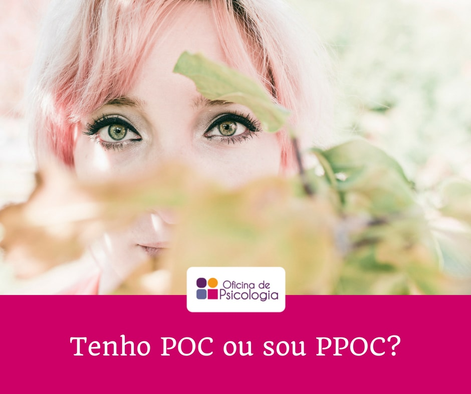 Tenho POC ou sou PPOC?