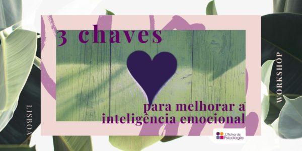 3 chaves para inteligência emocional