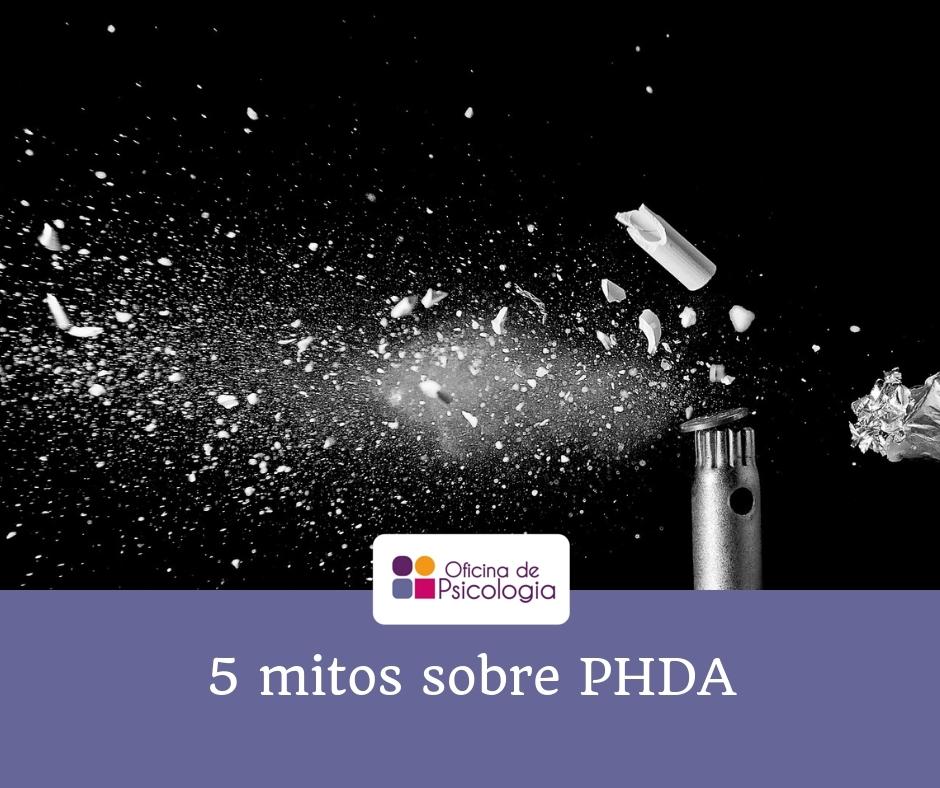 Mitos PHDA