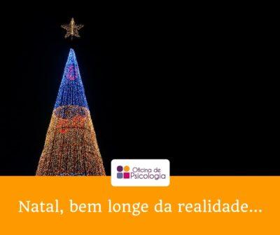 Natal, bem longe da realidade