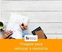 Quando os inimigos trabalham a nosso favor - truques para reforçar a memória