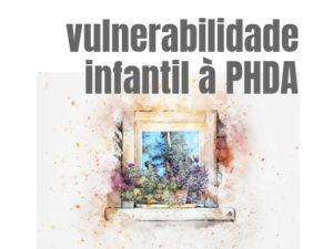 Vulnerabilidade PHDA