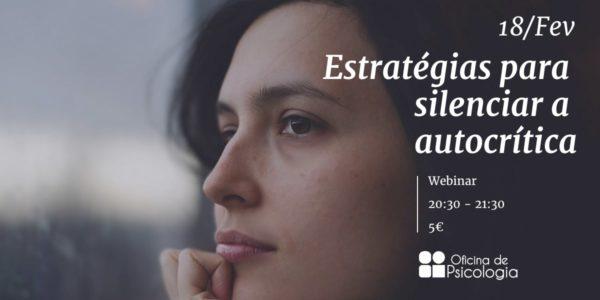 3 estratégias para silenciar a autocrítica
