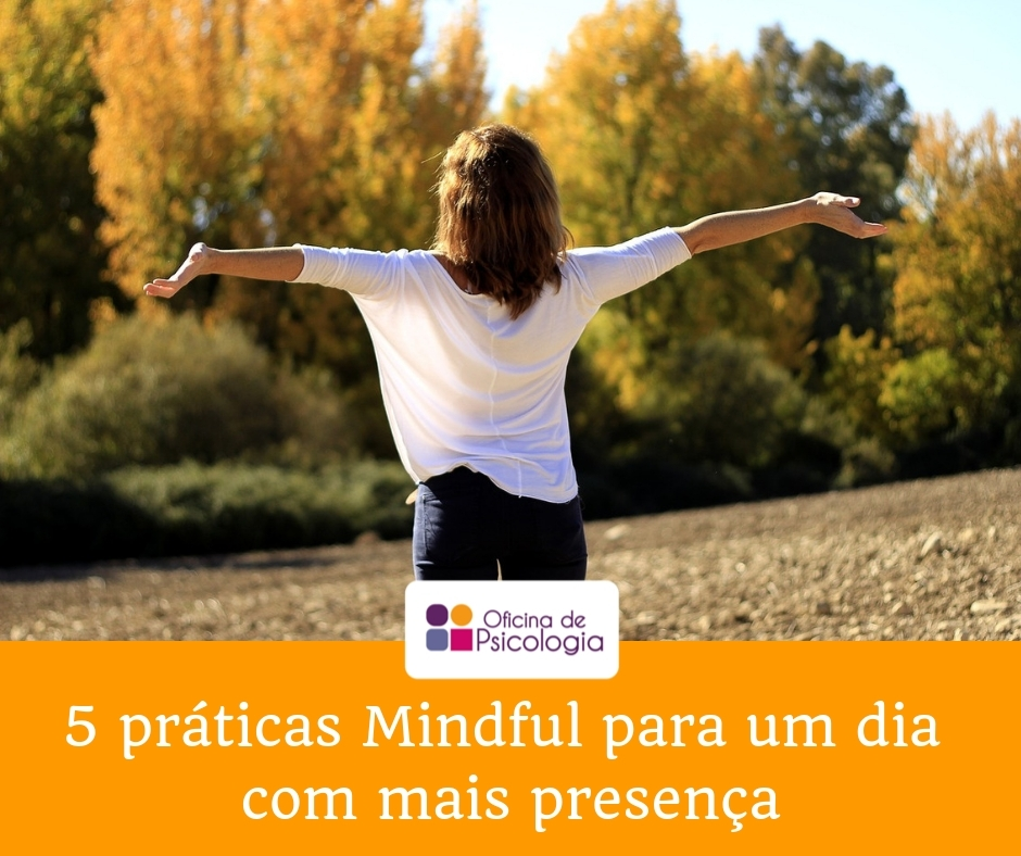 5 práticas Mindful