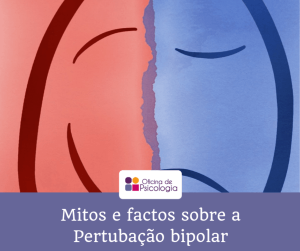 Mitos e factos sobre perturbação bipolar