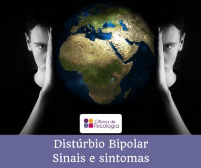 Disturbio bipolar-sinais e sintomas