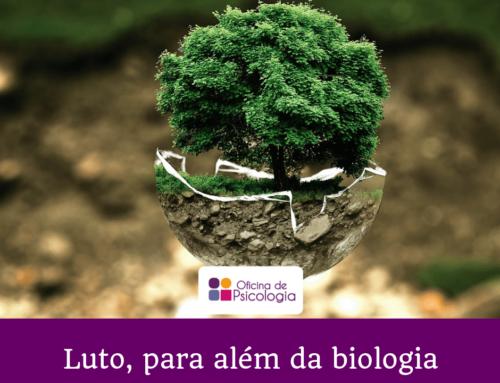 Luto, para além da biologia