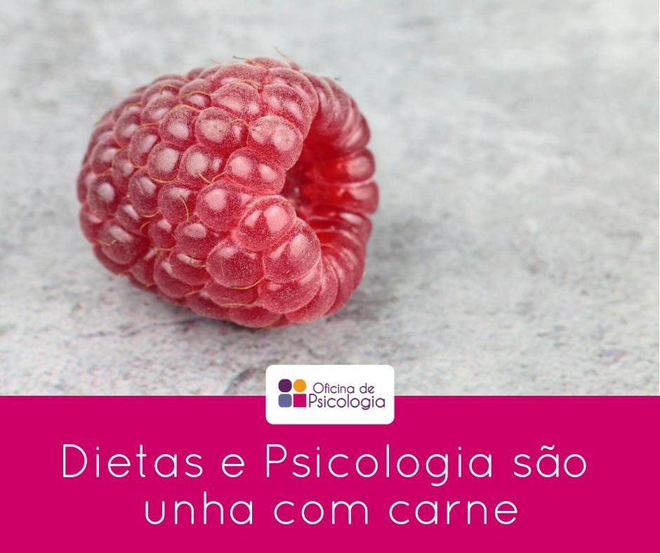 Dietas e Psicologia são unha com carne