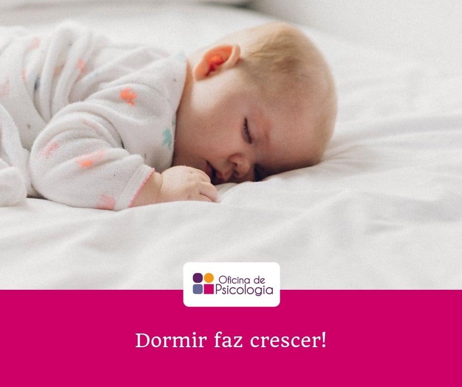 Dormir faz crescer!