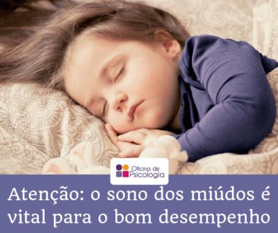 Atenção: o sono dos miúdos é fundamental para o bom desempenho