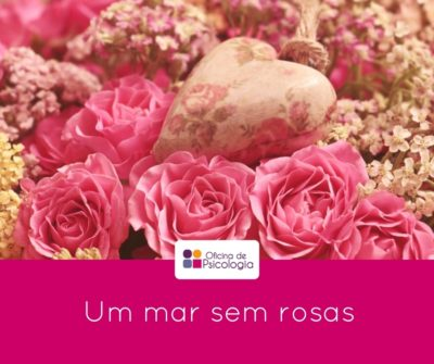 Um mar sem rosas