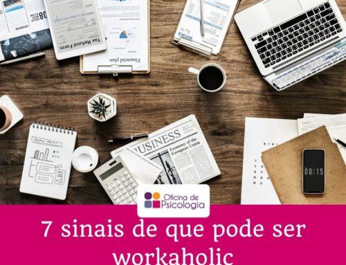 7 sinais de que pode ser workaholic