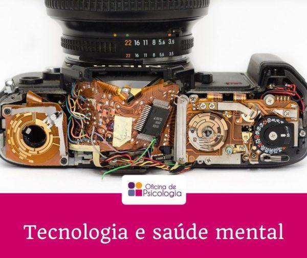 Tecnologia e saúde mental