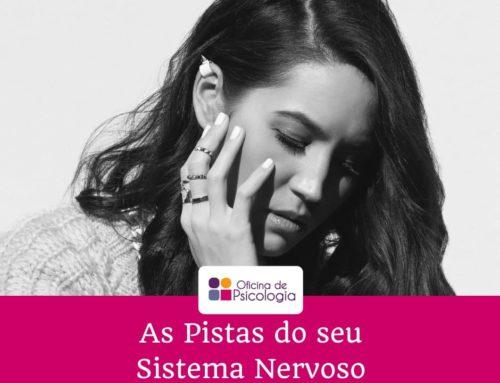 As Pistas do seu Sistema Nervoso