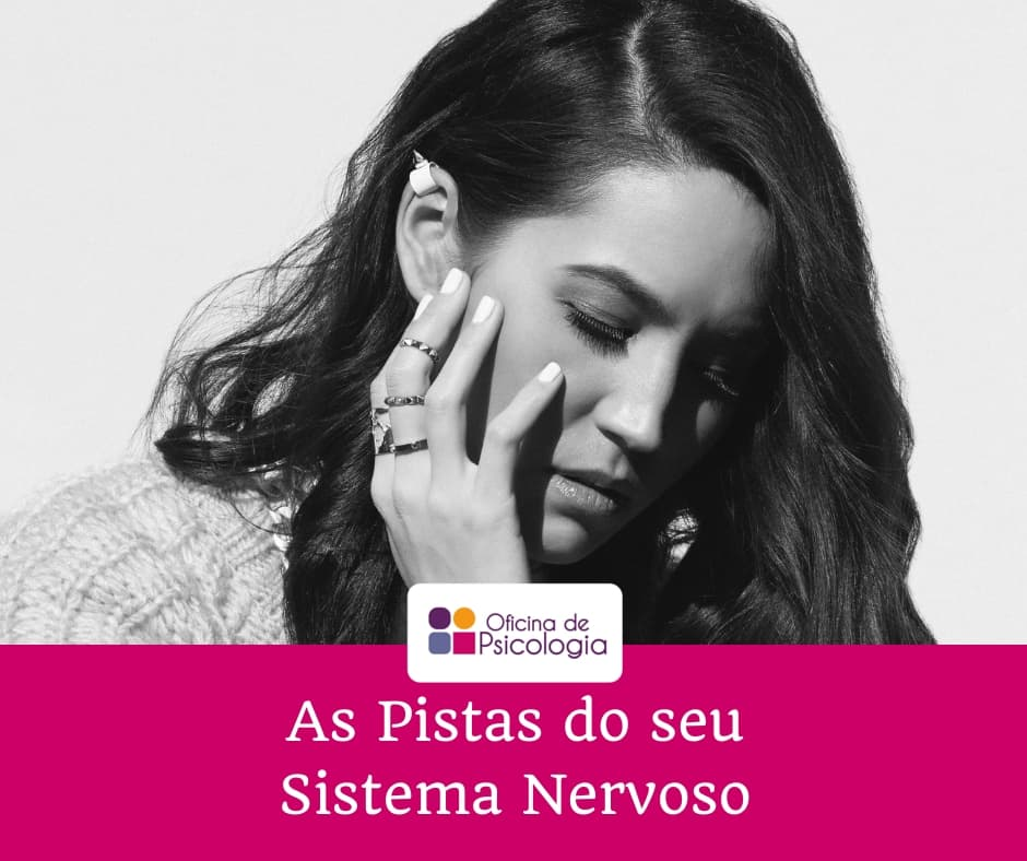 As Pistas do seu Sistema Nervoso