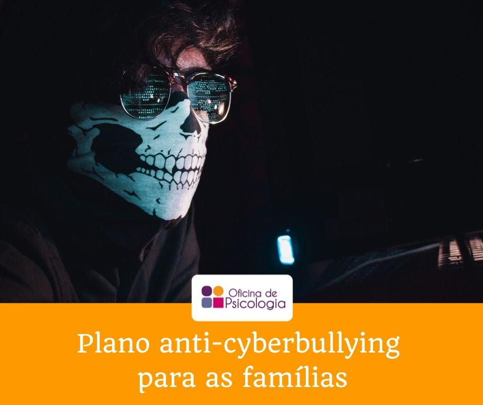 Plano anti-cyberbullying para as famílias