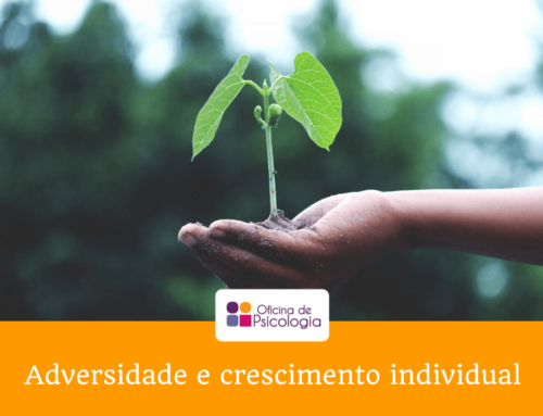 Adversidade e crescimento individual